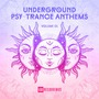 Underground Psy-Trance Anthems, Volume 01