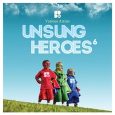 Unsung Heroes 6 by Various Artists