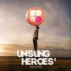 Unsung Heroes 5 by Various Artists