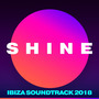 SHINE: Ibiza Soundtrack 2018
