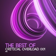 The Best Of Critical Overload 001 by Various Artists