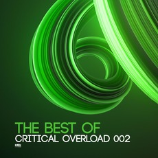 The Best Of Critical Overload 002 by Various Artists