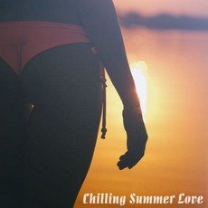 Chilling Summer Love by Various Artists