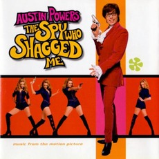 Austin Powers: The Spy Who Shagged Me mp3 Soundtrack by Various Artists