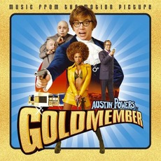 Austin Powers in Goldmember: Music From the Motion Picture by Various Artists