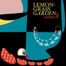 Lemongrass Garden, Volume 8 by Various Artists