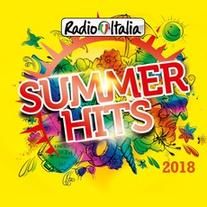 Radio Italia: Summer Hits 2018 mp3 Compilation by Various Artists