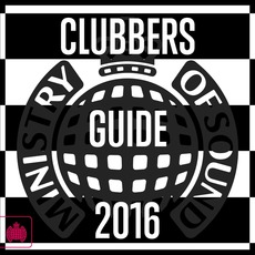 Ministry of Sound: Clubbers Guide 2016 by Various Artists