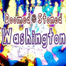 Doomed & Stoned in Washington mp3 Compilation by Various Artists