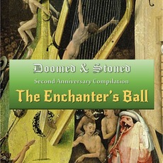 Doomed & Stoned: The Enchanter's Ball mp3 Compilation by Various Artists