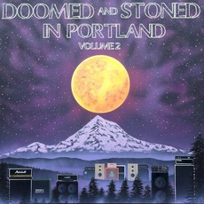 Doomed & Stoned in Portland, Volume 2 mp3 Compilation by Various Artists