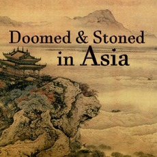 Doomed & Stoned in Asia mp3 Compilation by Various Artists