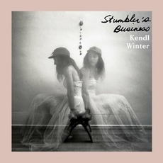 Stumbler's Business by Kendl Winter