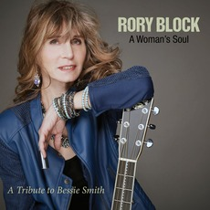 A Womans's Soul: A Tribute To Bessie Smith by Rory Block