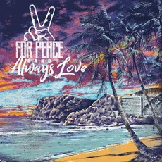Always Love mp3 Album by For Peace Band