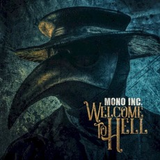Welcome To Hell by Mono Inc.