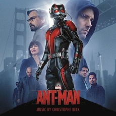 Ant-Man: Original Motion Picture Soundtrack by Christophe Beck