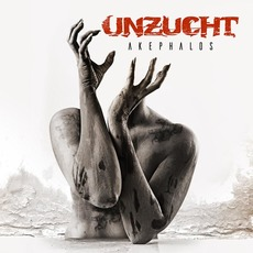 Akephalos (Deluxe Edition) by Unzucht