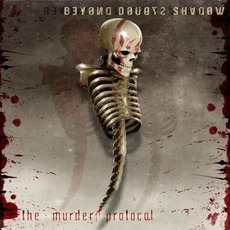 The Murder Protocol by Beyond Doubts Shadow