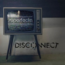 Disconnect mp3 Album by Superfecta