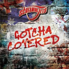 Gotcha Covered by The Screaming Jets