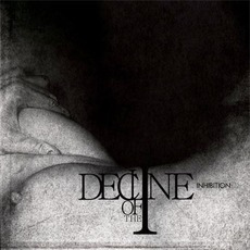 Inhibition mp3 Album by Decline Of The I
