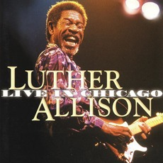 Live in Chicago mp3 Live by Luther Allison