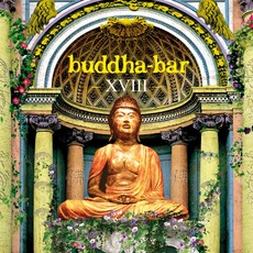 Buddha-Bar XVIII mp3 Compilation by Various Artists