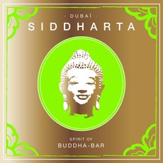 Siddharta: Spirit of Buddha-Bar: Dubai mp3 Compilation by Various Artists