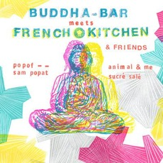 Buddha-Bar meets French Kitchen by Various Artists