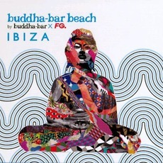 Buddha-Bar Beach: Ibiza by Various Artists