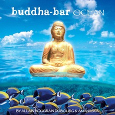 Buddha-Bar: Ocean mp3 Compilation by Various Artists