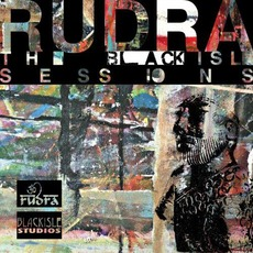 The Blackisle Sessions by Rudra