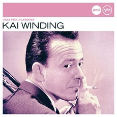 Jazz For Playboys by Kai Winding