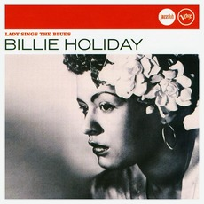 Lady Sings The Blues mp3 Artist Compilation by Billie Holiday