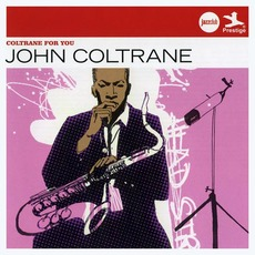 Coltrane For You