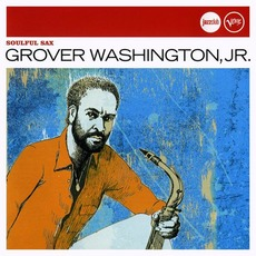 Soulful Sax by Grover Washington, Jr.