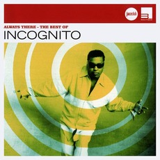 Always There: The Best Of Incognito