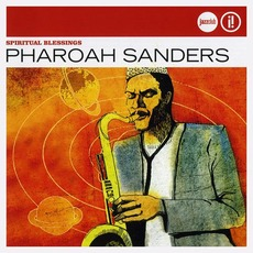 Spiritual Blessings mp3 Artist Compilation by Pharoah Sanders