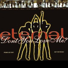 Don't You Love Me? mp3 Single by Eternal