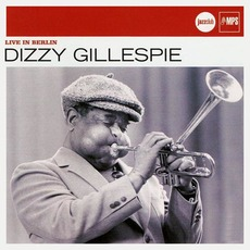 Live In Berlin mp3 Live by Dizzy Gillespie
