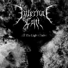 All the Lights Faded by Infernal Cult