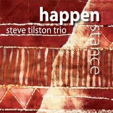 Happenstance by Steve Tilston Trio