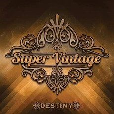 Destiny mp3 Album by Super Vintage