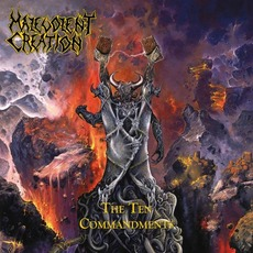 The Ten Commandments (Deluxe Edition) by Malevolent Creation