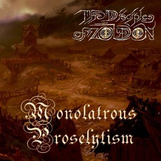 Monolatrous Proselytism by The Disciples of Zoldon