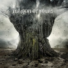 Tyranny of Hours by Tyranny of Hours