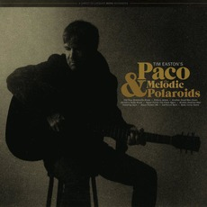 Paco & the Melodic Polaroids by Tim Easton