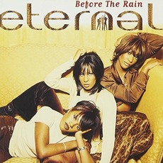 Before the Rain (AU Edition) mp3 Album by Eternal