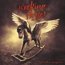 El Cielo Es el Infierno by Rocking Horse